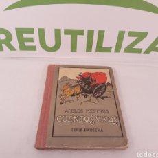 Libros antiguos: CUENTOS VIVOS.APELES MESTRES.SERIE PRIMERA.1929.CON SEÑALES DE USO.. Lote 155825472