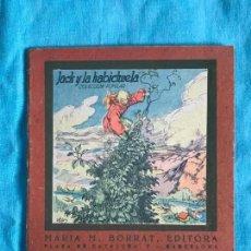 Libros antiguos: CUENTO ANTIGUO: JACK Y LA HABICHUELA, COLECC. POPULAR, EDITORIAL LUCERO. Lote 155866630
