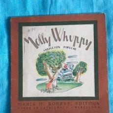 Libros antiguos: MOLLY WHUPPY - COLECCIÓN POPULAR LUCERO MARÍA BORRAT C. 1940. Lote 155866790
