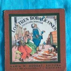 Libros antiguos: CUENTO LOS TRES BOBALICONES COLECCION POPULAR EDITORIAL LUCERO. Lote 155866910