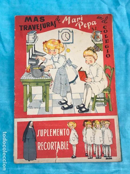 MARI-PEPA MAS TRAVESURAS EN EL COLEGIO Nº 19 MARIA CLARET (Libros Antiguos, Raros y Curiosos - Literatura Infantil y Juvenil - Cuentos)