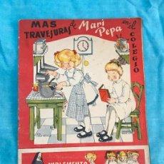 Libros antiguos: MARI-PEPA MAS TRAVESURAS EN EL COLEGIO Nº 19 MARIA CLARET. Lote 155868394