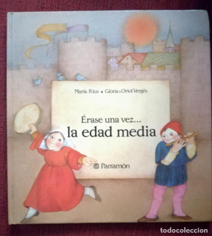 Libros antiguos: SERIE ÉRASE UNA VEZ...LA EDAD MEDIA PARRAMÓN 1988-MARÍA RIUS-Glòria & Oriol Vergés NUEVO - Foto 3 - 156018982