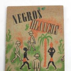 Libros antiguos: NEGROS Y BLANCOS POR EL RÍO CON OCHO SALVAJES, NARRACIONES INFANTILES, EDITORIAL ESTRELLA. 24X17CM. Lote 156089466
