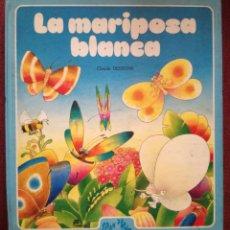 Libros antiguos: LA MARIPOSA BLANCA PRECIOSO CUENTO CARAN D'ACHE CLAUDE DESSONS-BRIGITTE BLOCH-TABET 1983 EPSILON. Lote 156116386