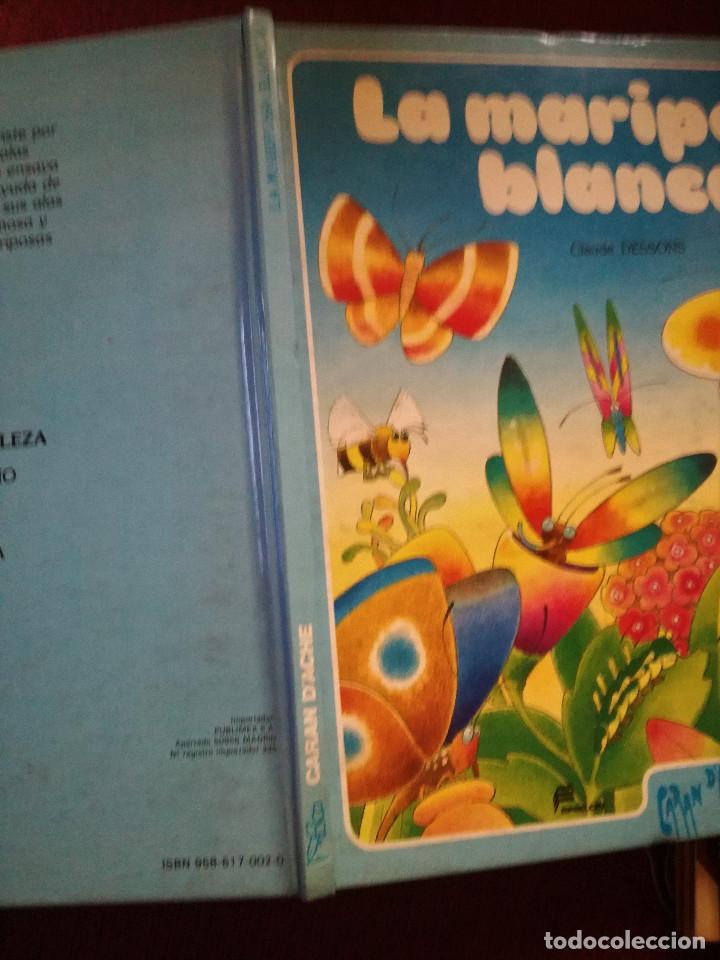 Libros antiguos: La Mariposa Blanca precioso cuento Caran D'ache Claude Dessons-Brigitte Bloch-Tabet 1983 Epsilon - Foto 2 - 156116386