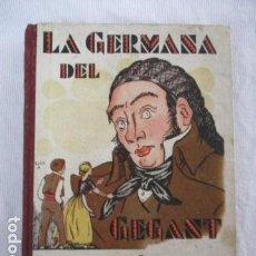 Libros antiguos: LA GERMANA DEL GEGANT. RONDALLES POPULARS RECOLLIDES PER V. SERRA I BOLDU; DIB. LOLA ANGLADA . Lote 156905054
