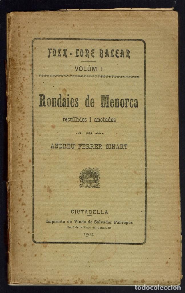 RONDAIES DE MENORCA. VOLUM I, POR ANDREU FERRER GINART. AÑO 1914. (MENORCA.5.7) (Libros Antiguos, Raros y Curiosos - Literatura Infantil y Juvenil - Cuentos)