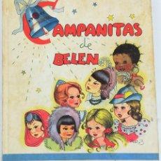 Libros antiguos: CAMPANITAS DE BELÉN. MARÍA ASCENSIÓN PLANTÍN. EDICIONES AUGUSTA. SAN SEBASTIÁN 1942. Lote 157248842