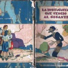 Libros antiguos: LA TORTUGUITA QUE VENCIÓ AL GIGANTE (CALLEJA, 1934). Lote 157410090