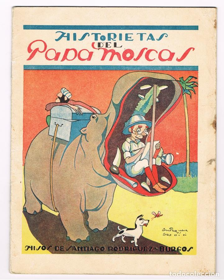 HISTORIETAS DEL PAPAMOSCAS POR ANTEQUERA AZPIRI. BURGOS (Libros Antiguos, Raros y Curiosos - Literatura Infantil y Juvenil - Cuentos)