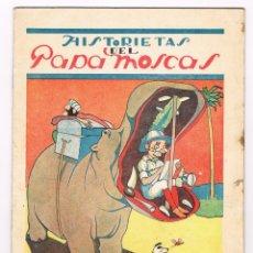 Libri antichi: HISTORIETAS DEL PAPAMOSCAS POR ANTEQUERA AZPIRI. BURGOS. Lote 157964806