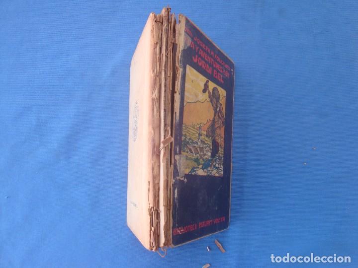 Libros antiguos: VIDA Y AVENTURES DEN JORDI BEL - JOSEP M. FOLCH BIBLIOTECA PATUFET VOLUMEN XVII - Foto 2 - 158541138