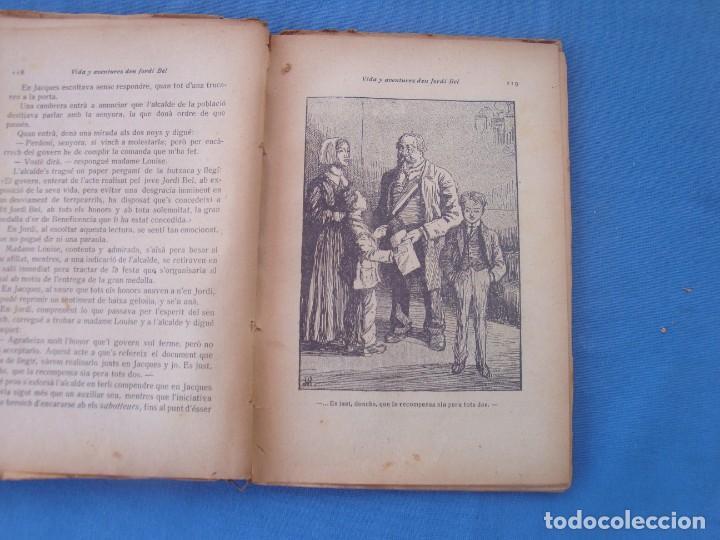 Libros antiguos: VIDA Y AVENTURES DEN JORDI BEL - JOSEP M. FOLCH BIBLIOTECA PATUFET VOLUMEN XVII - Foto 4 - 158541138