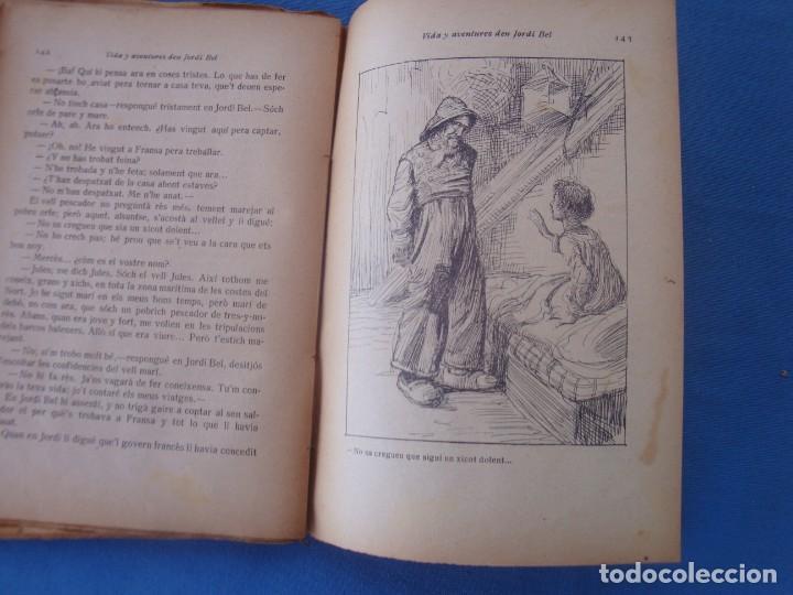 Libros antiguos: VIDA Y AVENTURES DEN JORDI BEL - JOSEP M. FOLCH BIBLIOTECA PATUFET VOLUMEN XVII - Foto 5 - 158541138
