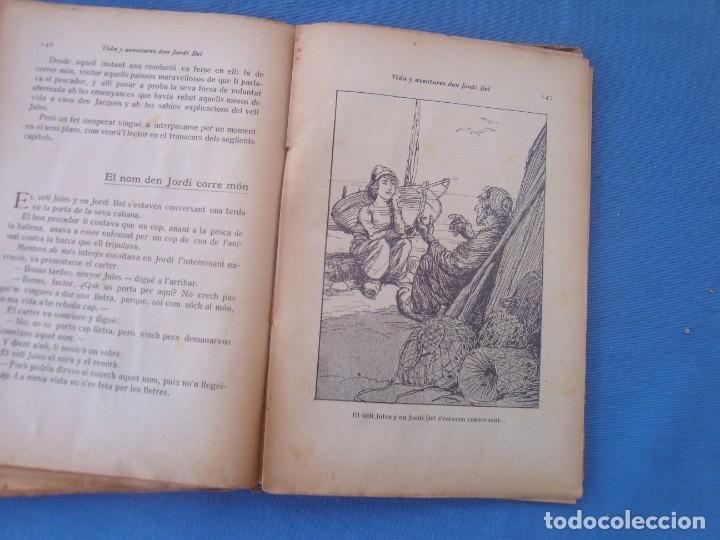 Libros antiguos: VIDA Y AVENTURES DEN JORDI BEL - JOSEP M. FOLCH BIBLIOTECA PATUFET VOLUMEN XVII - Foto 6 - 158541138