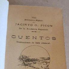 Libros antiguos: CUENTOS / JACINTO O. PICON / BIBLIOTECA MIGNON - AÑO 1910 / MUY BUEN ESTADO.. Lote 158855638