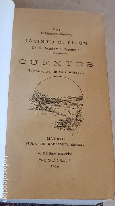 Libros antiguos: CUENTOS / JACINTO O. PICON / BIBLIOTECA MIGNON - AÑO 1910 / MUY BUEN ESTADO. - Foto 8 - 158855638