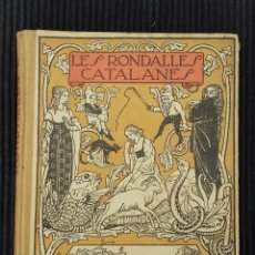 Libros antiguos: LES RONDALLES CATALANES. ILUSTRADES PER EN JOAN VILA. BARCELONA 1909. TOMO II.. Lote 158870242