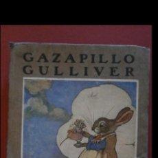 Libri antichi: GAZAPILLO GULLIVER. MAY BYRON. Lote 158895098