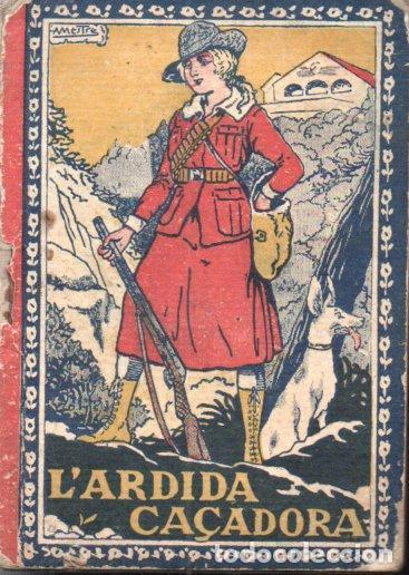 MANEL MARINEL.LO : L'ARDIDA CAÇADORA (RONDALLA CATALANA LLIBRERIA VARIA) (Libros Antiguos, Raros y Curiosos - Literatura Infantil y Juvenil - Cuentos)