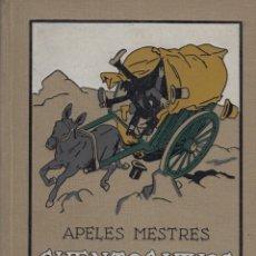 Libros antiguos: APELES MESTRES. CUENTOS VIVOS. SERIE PRIMERA. BARCELONA, SEIX BARRAL, 1918. BUENA CONSERVACIÓN.. Lote 159495730