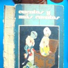 Libros antiguos: CUENTOS Y MÁS CUENTOS EDITORIAL SATURNINO CALLEJA ILUSTRACIONES DE PENAGOS, RIBAS, ZAMORA Y ROBLEDAN. Lote 159832590