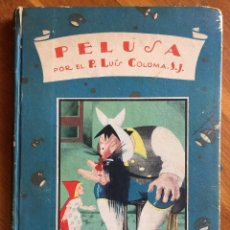 Libros antiguos: P. LUIS COLOMA : PELUSA (CALLEJA, S.F.). Lote 160160690