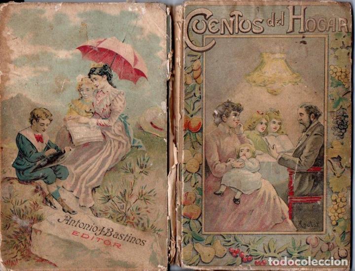 TEODORO BARÓ : CUENTOS DEL HOGAR (BASTINOS, 1908) (Libros Antiguos, Raros y Curiosos - Literatura Infantil y Juvenil - Cuentos)