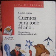 Livres anciens: CUENTOS PARA TODO EL AÑO. Lote 160631506