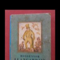 Libros antiguos: MONSENYOR LLANGARDAIX. LOLA ANGLADA I SARRIERA. Lote 160692454