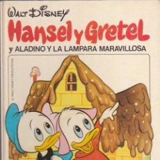 Libros antiguos: CUENTOS POPULARES WALT DISNEY EDITORIAL BRUGUERA HANSEL Y GRETEL. Lote 161085234