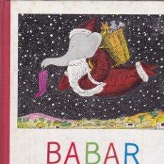 Libros antiguos: CUENTO BABAR EL PAPA NOEL AYMA S.A. TEXTO EN CATALAN . Lote 161085402