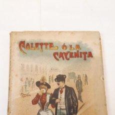 Libros antiguos: CALLEJA, COLETTE O LA CAYENITA.. Lote 161208970