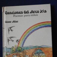 Libros antiguos: CANCIONES DEL ARCOIRIS: POEMAS PARANIÑOS. CESAR ALLER. EDITORIAL MAGISTERIO ESPAÑOL. Lote 162118918