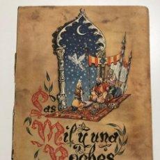 Libros antiguos: LAS MIL Y UNA NOCHES. ARCHIVO DE ARTE. 1954. Lote 210267616