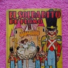 Libros antiguos: EL SOLDADITO DE PLOMO EDITORIAL BRUGUERA 1944 COLECCION INFANCIA LIBRO ORIGINAL SALVADOR MESTRES. Lote 162697134