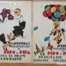 Libros antiguos: AVENTURAS MARAVILLOSAS DE PIPO Y PIPA. Lote 148062006