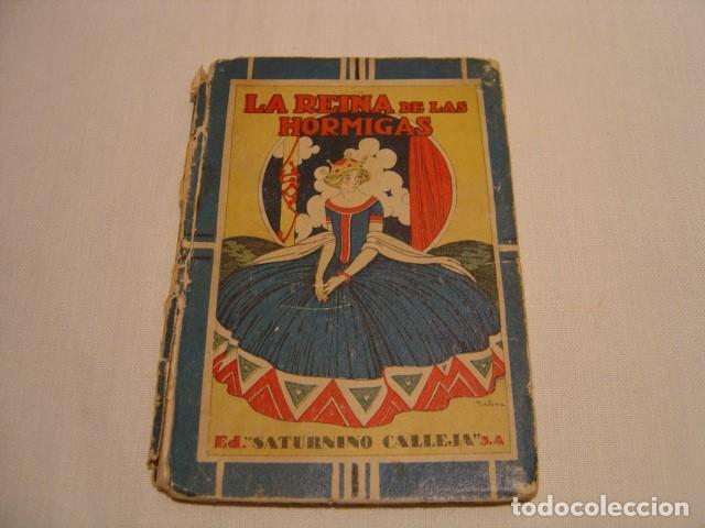 Libros antiguos: CUENTOS EXTRAORDINARIOS - LA REINA DE LAS HORMIGAS - CALLEJA BIBLIOTECA ESCOLAR RECREATIVA - Foto 2 - 163130742