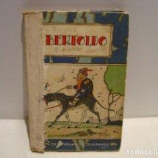 Libros antiguos: BERTOLDO - CALLEJA BIBLIOTECA ILUSTRADA XXIII NUEVA EDICIÓN. Lote 163134690