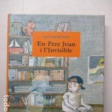 Libros antiguos: EN PERE JOAN I L'INVISIBLE - WOLF, KLAUS-PETER - COMO NUEVO. Lote 163532782