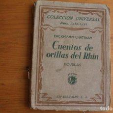 Libros antiguos: COLECCIÓN UNIVERSAL CUENTOS DE ORILLAS DEL RHIIN ESPASA CALPE 1929. Lote 163770954