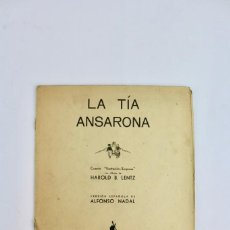 Libros antiguos: RV-57 .LA TIA ANSARONA .ALFONSO NADAL .ILUSTRACIONES HAROLD B.LENTZ.ED MOLINO.AÑO 1936.. Lote 163831062