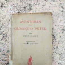 Libri antichi: AVENTURAS DE GUSANITO PÉREZ POR WALT DISNEY 1937. Lote 164007166