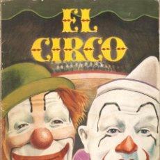 Libros antiguos: EL CIRCO. AGUILAR. COL GLOBO DE COLORES. ROJO. 5ª EDICION 1974. ANTONIO GIMENEZ-LANDI. - V I B. Lote 164108226
