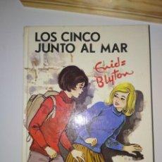 Libros antiguos: LOS CINCO JUNTO AL MAR,. ENID BLYTON. Lote 164213510