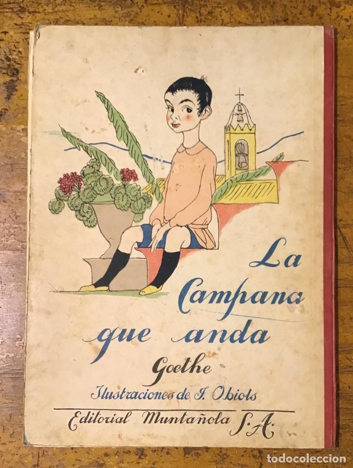 Libros antiguos: LA CAMPANA QUE ANDA, GOETHE, AÑO 1920 - Foto 2 - 164592814