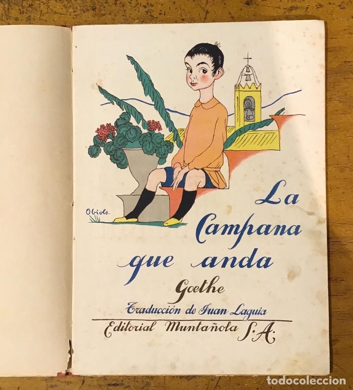 Libros antiguos: LA CAMPANA QUE ANDA, GOETHE, AÑO 1920 - Foto 8 - 164592814