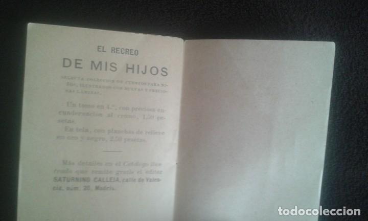 Libros antiguos: ASI SE ESCRIBE LA HISTORIA. SATURNINO CALLEJA. CUENTO. SERIE X. TOMO 190. AÑO 1902. - Foto 9 - 164621574
