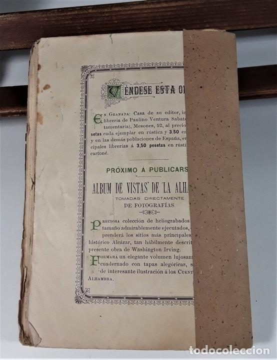 Libros antiguos: CUENTOS DE LA ALAMBRA. W. IRVING. EDIT. P. V. SABATEL. GRANADA. 1888. - Foto 7 - 164708830